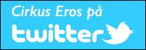Cirkus Eros på Twitter
