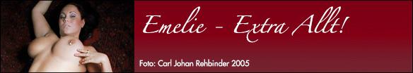 Emelie - extra allt!