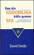 Finn din gudomliga källa genom sex