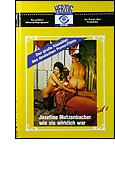 Josephine Mutzenbacher – wie sie wirklich war